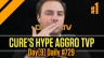 Day[9] Daily #729 - Cure\'s HYPE AGGRO TvP P1