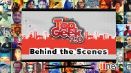 Top Geek 2.0 - Behind The Scenes