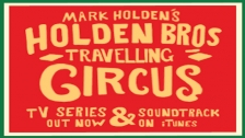 Holden Brothers Travelling Circus – Somewhere Between Near And Far